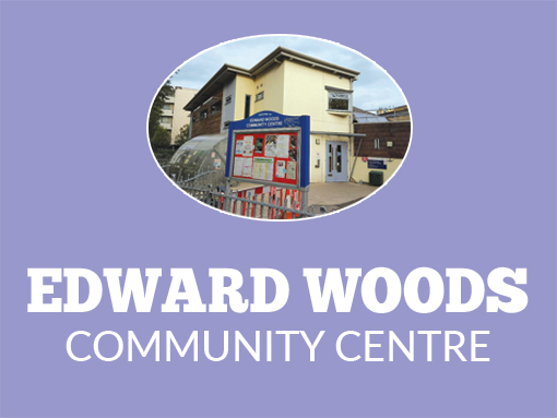 Picture of Edward Woods Community Centre with text saying Edward Woods Community Centre